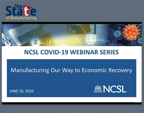 State of Manufacturing survey at NCSL