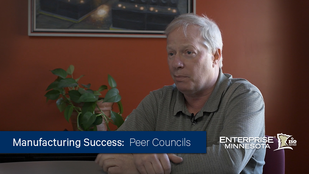 Manufacturing executive Joe Plunger talks about the value he gets out of participating in an Enterprise Minnesota Peer Council.
